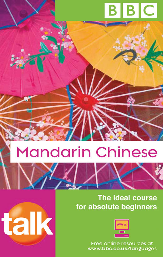BBC Talk Mandarin Chinese : Book + 2 CDs