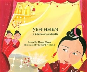 YEH-HSIEN (A CHINESE CINDERELLA) (BILINGUAL)- Language Lizard