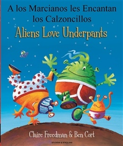 ALIENS LOVE UNDERPANTS (BILINGUAL)- Language Lizard
